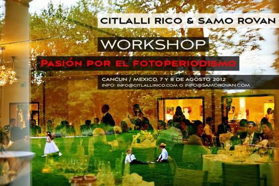 Pasion Por El Fotoperiodismo 2012, Mexico